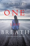 One Last Breath (A Tara Mills Mystery—Book Two) book summary, reviews and download