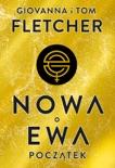 Nowa Ewa. Początek book summary, reviews and downlod