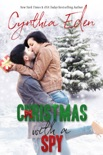 Christmas With A Spy book summary, reviews and downlod