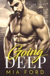 Going Deep book summary, reviews and downlod