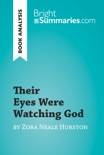 Their Eyes Were Watching God by Zora Neale Hurston (Book Analysis) book summary, reviews and download