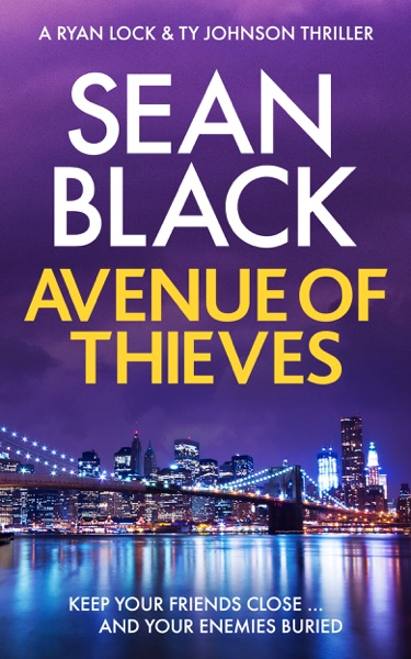 Avenue of Thieves by Sean Black Book Summary, Reviews and E-Book Download