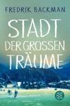 Stadt der großen Träume book summary, reviews and downlod