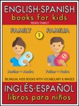 1 - Family (Familia) - English Spanish Books for Kids (Inglés Español Libros para Niños) e-book