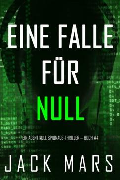 Eine Falle für Null (Ein Agent Null Spionage-Thriller — Buch #4) E-Book Download