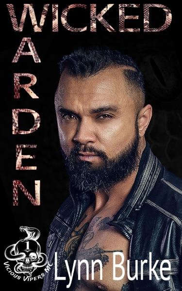 Wicked Warden (Vicious Vipers MC Book 1) by Lynn Burke Book Summary, Reviews and E-Book Download