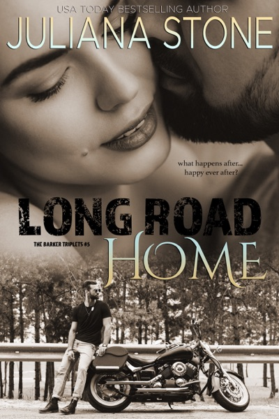 Long Road Home by Juliana Stone Book Summary, Reviews and E-Book Download