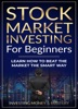Stock Market Investing for Beginners - Learn How To Beat Stock Market The Smart Way book image