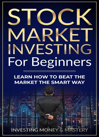 Stock Market Investing for Beginners - Learn How To Beat Stock Market The Smart Way by David Morales Book Summary, Reviews and E-Book Download