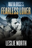 Mafia Boss's Fearless Lover book summary, reviews and downlod