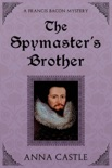 The Spymaster's Brother book summary, reviews and downlod