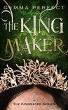 The Kingmaker book summary, reviews and download
