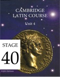 Cambridge Latin Course (5th Ed) Unit 4 Stage 40 textbook synopsis, reviews