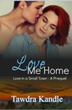 Love Me Home book summary, reviews and downlod