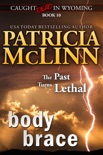 Body Brace (Caught Dead in Wyoming western mystery series, Book 10) book summary, reviews and downlod