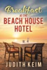 Breakfast at the Beach House Hotel book image