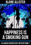 Happiness is a Smoking Gun e-book