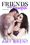 Friends with Benefits - Book Two book summary, reviews and downlod