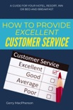 How to Provide Excellent Customer Service book summary, reviews and download