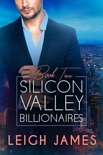 Silicon Valley Billionaires: Book Two book summary, reviews and downlod