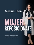 Mujer Reposicionate book summary, reviews and download