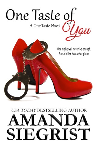 One Taste of You by Amanda Siegrist book summary, reviews and downlod