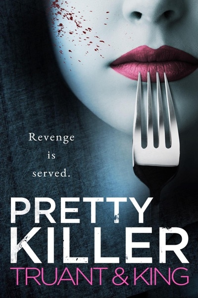 Pretty Killer by Johnny B. Truant & Nolon King Book Summary, Reviews and E-Book Download