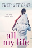 All My Life book summary, reviews and download