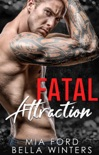 Fatal Attraction book summary, reviews and downlod