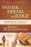 Father, Friend, and Judge book summary, reviews and downlod