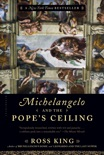 Michelangelo and the Pope's Ceiling book summary, reviews and download