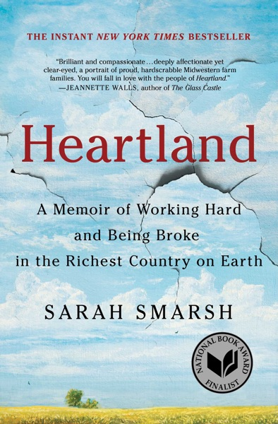 Heartland by Sarah Smarsh Book Summary, Reviews and E-Book Download