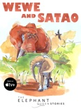 Wewe and Satao book summary, reviews and download
