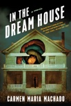 In the Dream House book summary, reviews and download