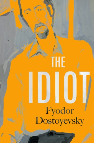 The Idiot by OpenRoad Integrated Media, LLC book summary, reviews and downlod