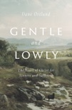 Gentle and Lowly book summary, reviews and download