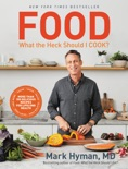 Food: What the Heck Should I Cook? book summary, reviews and downlod