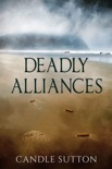 Deadly Alliances book summary, reviews and download