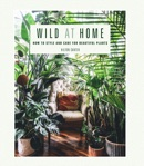Wild at Home book summary, reviews and download