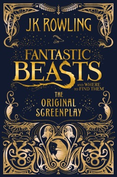 Fantastic Beasts and Where to Find Them: The Original Screenplay E-Book Download