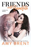 Friends with Benefits - Complete Series book summary, reviews and downlod