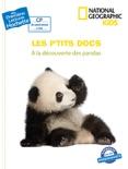 Premières lectures CP2 National Geographic Kids - À la découverte des pandas book summary, reviews and download