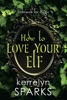 How to Love Your Elf book image