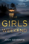 The Girls Weekend book summary, reviews and download