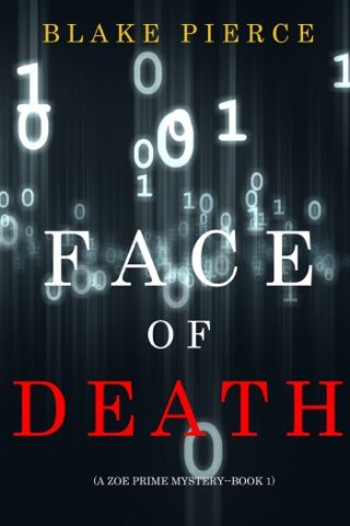 Face of Death (A Zoe Prime Mystery—Book 1) by Lukeman Literary Management book summary, reviews and downlod