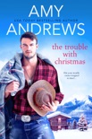 The Trouble with Christmas book summary, reviews and download