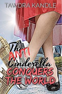 The Anti-Cinderella Conquers the World E-Book Download