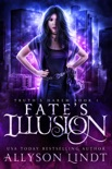 Fate's Illusion book summary, reviews and downlod