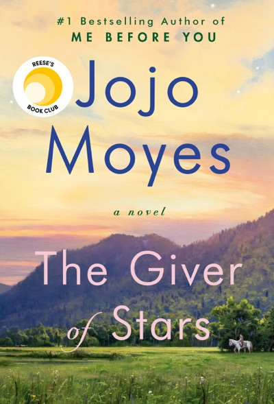 The Giver of Stars by Jojo Moyes Book Summary, Reviews and E-Book Download