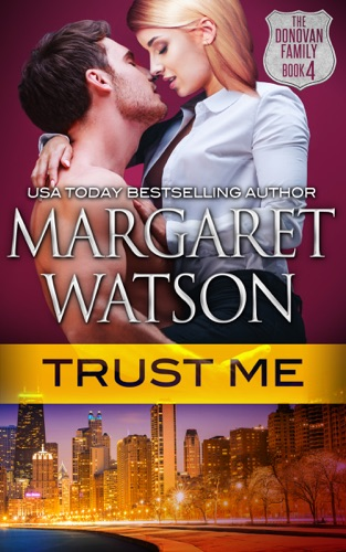 Trust Me by Margaret Watson book summary, reviews and downlod